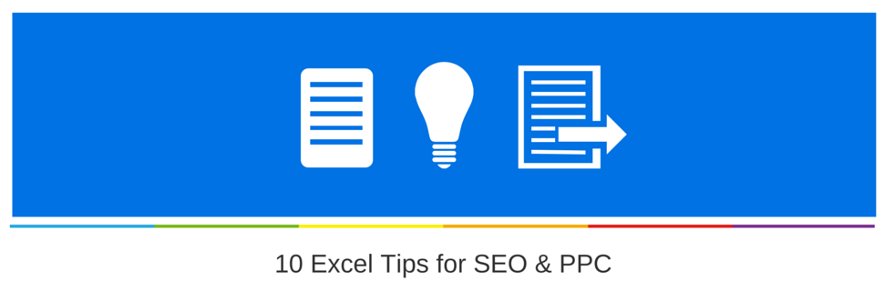 10 Excel Tips for SEO & PPC
