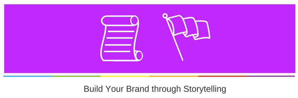 Build Your Brand through Storytelling